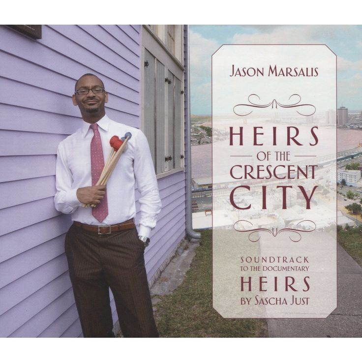 Jason Marsalis - Heirs of the Crescent City (CD)