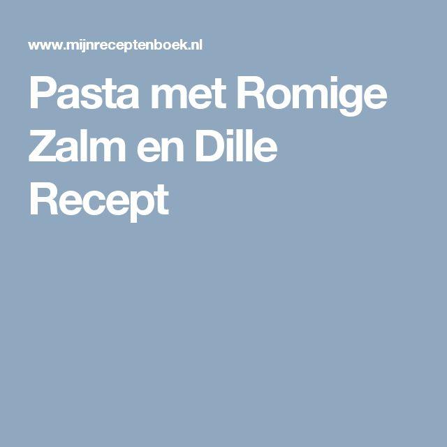 Pasta met Romige Zalm en Dille Recept