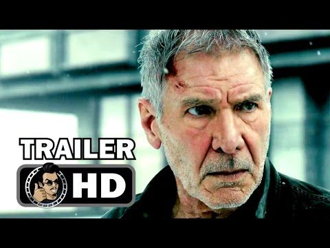 M.A.A.C.   –  Latest Trailer For BLADE RUNNER 2049 Starring RYAN GOSLING & HARRISON FORD