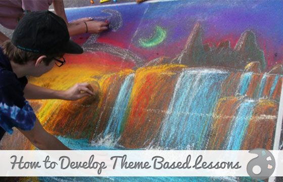 Develop Theme-Based Lessons for a More Authentic Experience