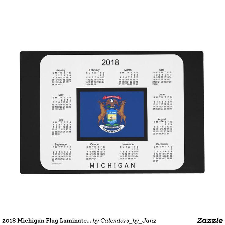 2018 Michigan Flag Laminated Calendar by Janz Placemat