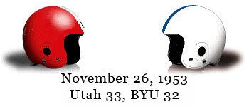 In 1953, the NCAA selected a dozen football games to be aired nationally by NBC. The Utah-BYU game on Thanksgiving Day was one of those. ...