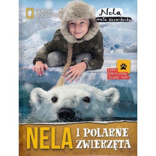 Nela i polarne zwierzęta literatura podróżnicza tylko 30,90zł w ArtTravel.pl