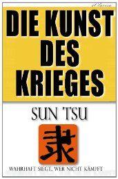 Die Kunst des Krieges: Der bedeutendste Strategie-Ratgeber aller Zeiten (German Edition)