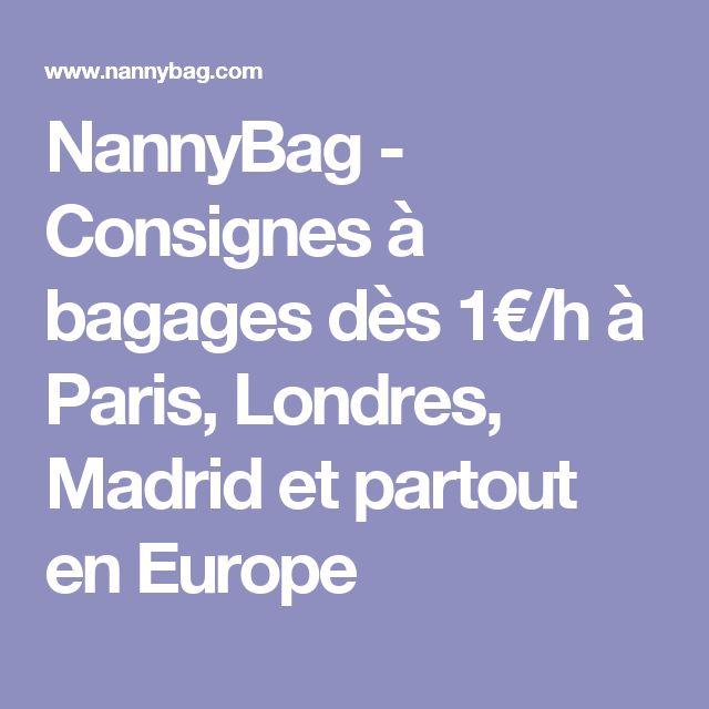 NannyBag - Consignes à bagages dès 1€/h à Paris, Londres, Madrid et partout en Europe