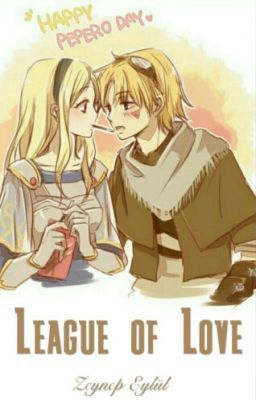 Bunu #Wattpad'de okumalısın League of Love