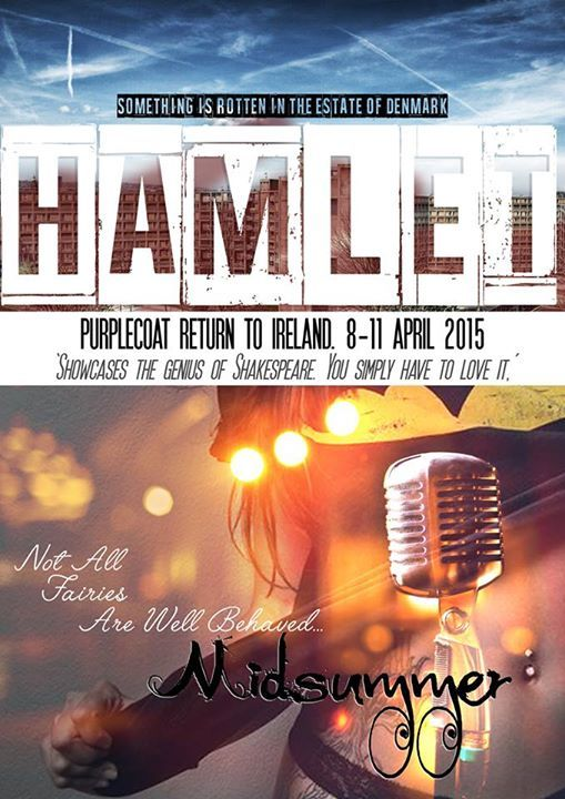 Hamlet and Midsummer double-bill for the return to Ireland.