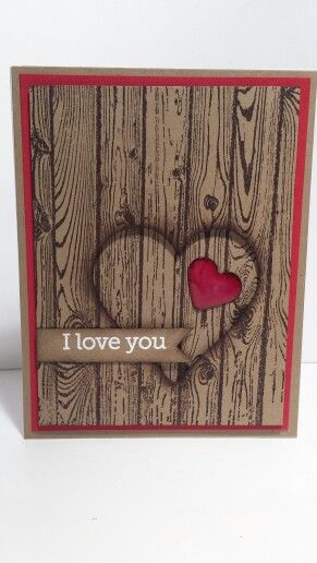 Stampin' up hardwood   like the technique with the heart raised/dimensional
