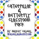 Caterpillar & Butterfly Classroom Labels & More!