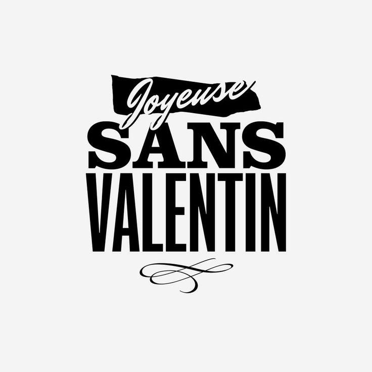 Joyeuse sans #valentin. #amour #saintvalentin #stvalentin #celibataire