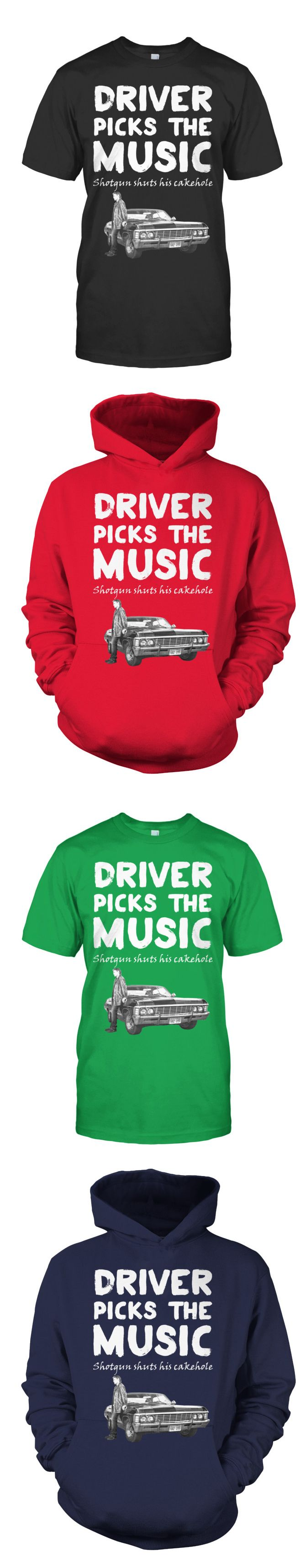 """Awesome """"Driver Picks The Music - Shotgun Shuts his Cakehole"""" Supernatural shirt! I LOVE it! From: https://teechip.com/driversuper  Famous quote from Dean Winchester to Sam Winchester! Awesome!  Carry on my wayward son!"""