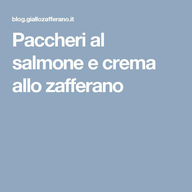 Paccheri al salmone e crema allo zafferano