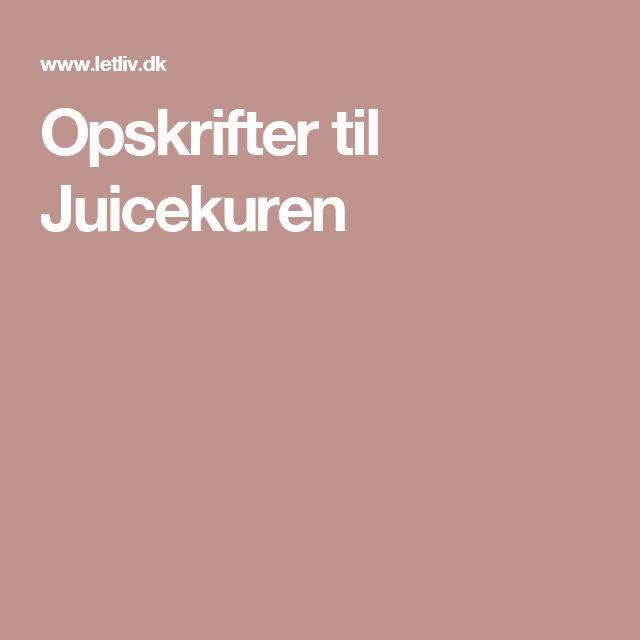 Opskrifter til Juicekuren