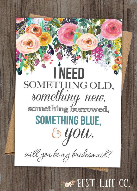 What a cute way to ask your girlfriend/sister to be your bridesmaid.