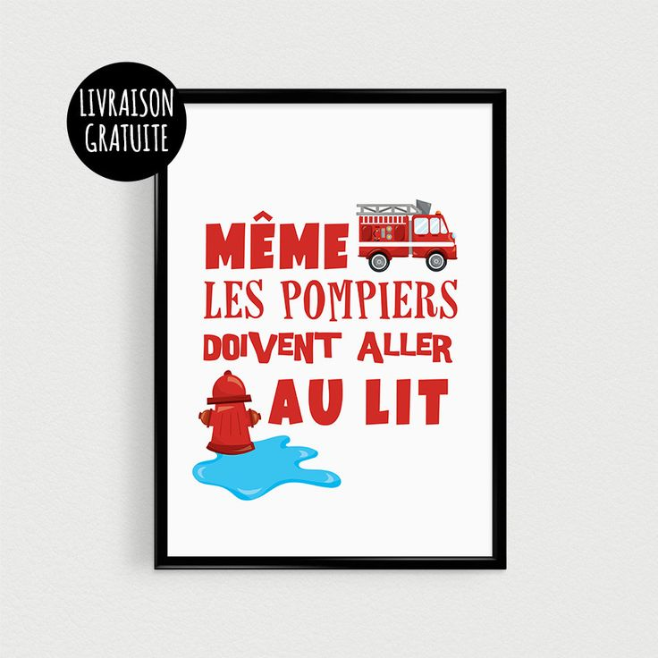 """Poster pompiers 21x30cm """"Même les pompiers doivent aller au lit"""" - Affiche…"""