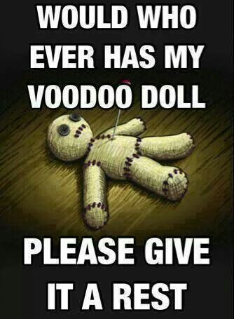 """Voodoo doll, please give it back ! Spoonie quotes. Laughing is often the best form of medicine!! I hope you find a solution. For pain relief, that naturally sounds good!! premium UK Cannabidiol """"CBD"""" Oils and CBD vape e-liquids. Share and like them at on.fb.me/1fqFYu5, Try it ?"""