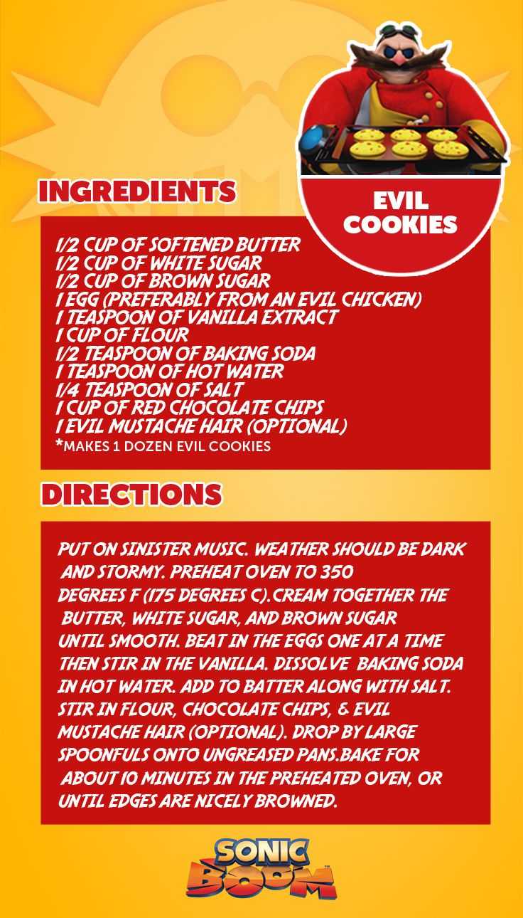Dr. Eggman's evil cookie recipe from the Sonic Boom cartoon TV show. (Makes good non-evil cookies, too).