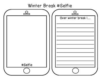 Use this as a great way to bring kids back from Winter Break. Picture and writing activity! Use completed product for a bulletin board!