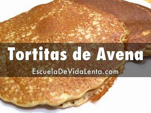 Tortitas de avena con o sin gluten escuela de vida lenta - Cocinar harina de avena ...