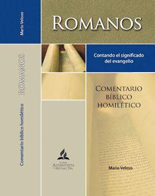 Comentario Biblico Homiletico: Romanos | Mario Veloso | PDF - Recursos de…