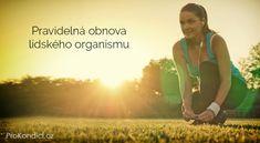 Pravidelná obnova lidského organismu | ProKondici.cz