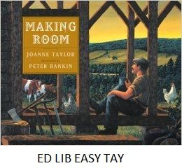 Making Room - by Joanna Taylor, illustrated by Peter Rankin.