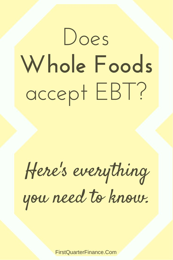 """With 450 Whole Foods Markets and counting, many people are wondering, """"Does Whole Foods accept EBT/Food Stamps/SNAP?"""" It's a valid question."""