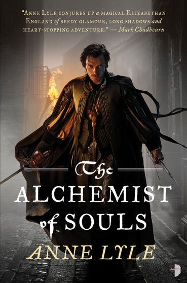 Alchemist of Souls by Anne Lyle (May 2012 Fantasy Book Club Read)