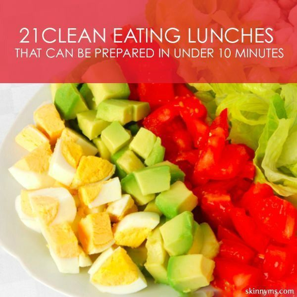 Key #3; Eating Right These 21 Clean Eating Lunches are amazing and QUICK! #cleaneating #lunches