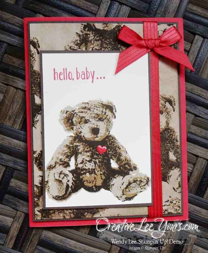Hello Sueded Baby Bear by Wendy Lee, Baby Bear stamp set, Stampin Up, stamping, hand made card, #creativeleeyours