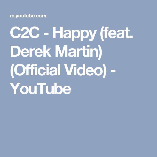 C2C - Happy (feat. Derek Martin) (Official Video) - YouTube