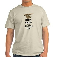 Keep Calm And Sloth On T-Shirt