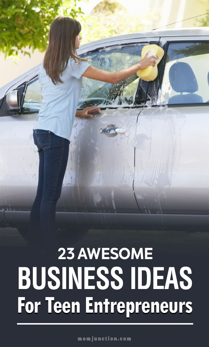 23 Awesome Business Ideas For Teen Entrepreneurs
