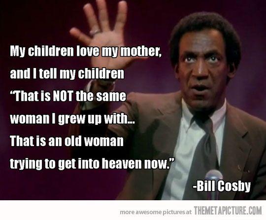 Bill Cosby. classic funny