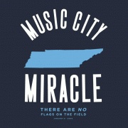 Because we represent Nashville and we believe it can happen again: Music City Miracle from Busted Tees.