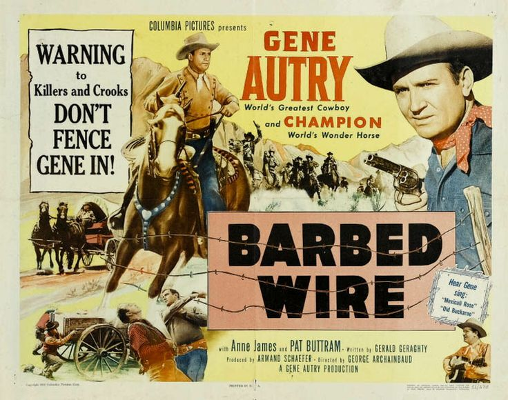 BARBED WIRE (1952) - Gene Autry & 'Champion' - Anne James - Pat Buttram - Produced by Gene Autry - Directed by George Archainbaud - Columbia Pictures - Lobby Card.