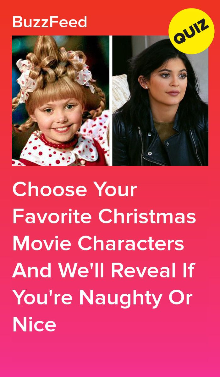 Choose Your Favorite Christmas Movie Characters And We Ll Reveal If You Re Naughty Or Nice Christmas Movie Characters Christmas Movies Movie Characters