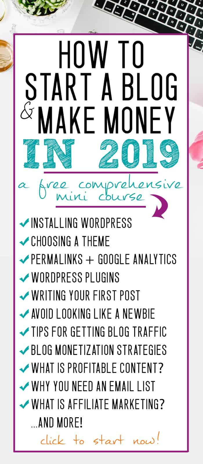 How to Start a Blog and Make Money in 2019 | Start a Blog as