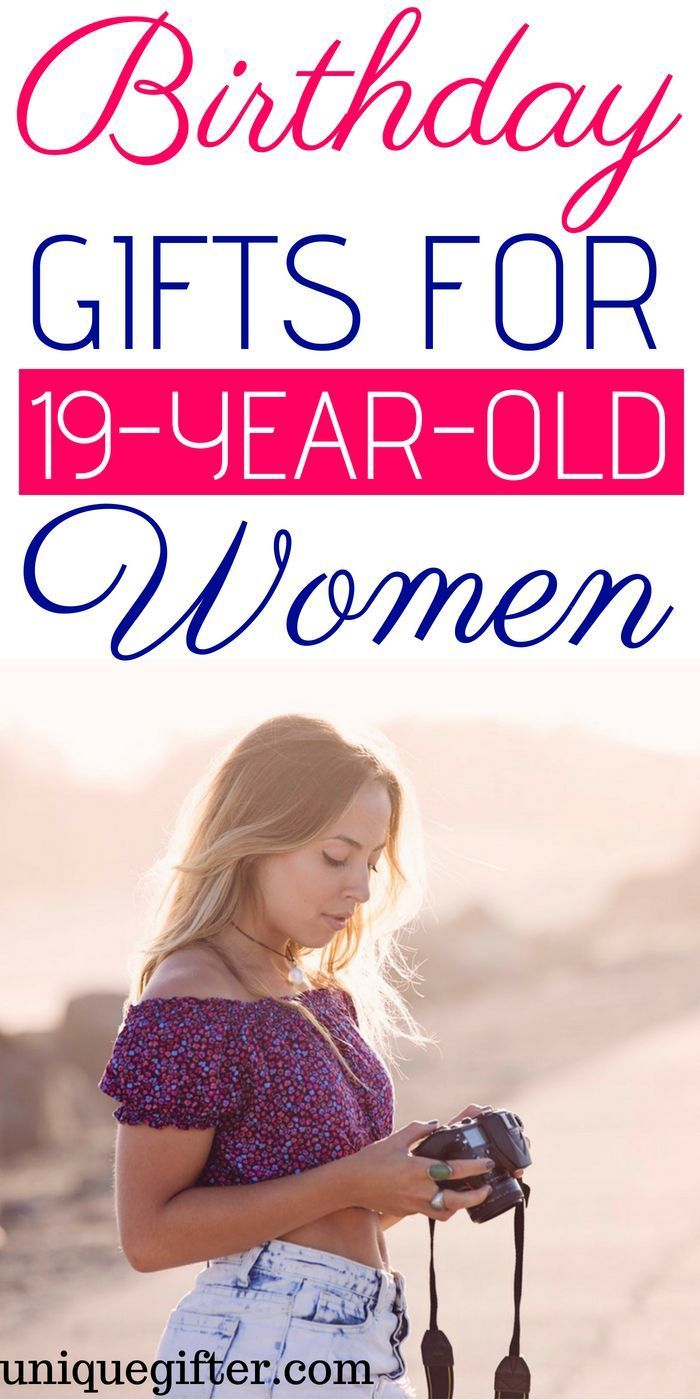 20 Birthday Gifts For 19 Year Old Women