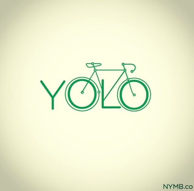 #YOLO - You Only Live Once, spend it #cycling.