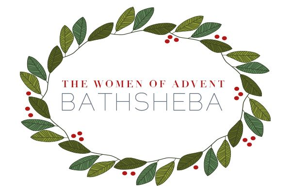 Like the other women in the genealogy of Jesus, Bathsheba also has a troubled past. And Bathsheba also acts righteously.