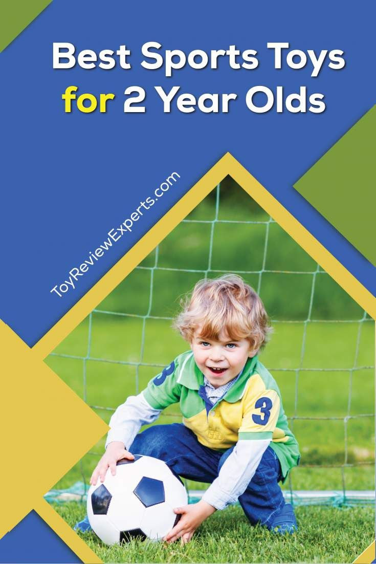 Best Sports Toys For 2 Year Olds 2020 Toy Review Experts Sports Toys Top Toys For Boys Cool Toys For Boys
