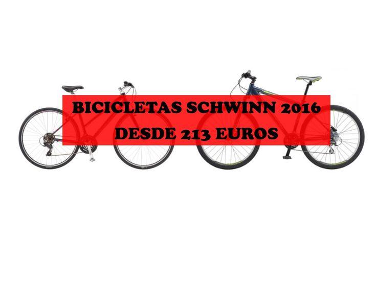 Rebajas bicicletas Schwinn 2016. Modelos con rebajas de hasta el 47%