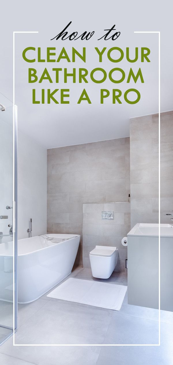 Bathroom Cleaning Tips and Tricks Your Least Favorite Chore Just