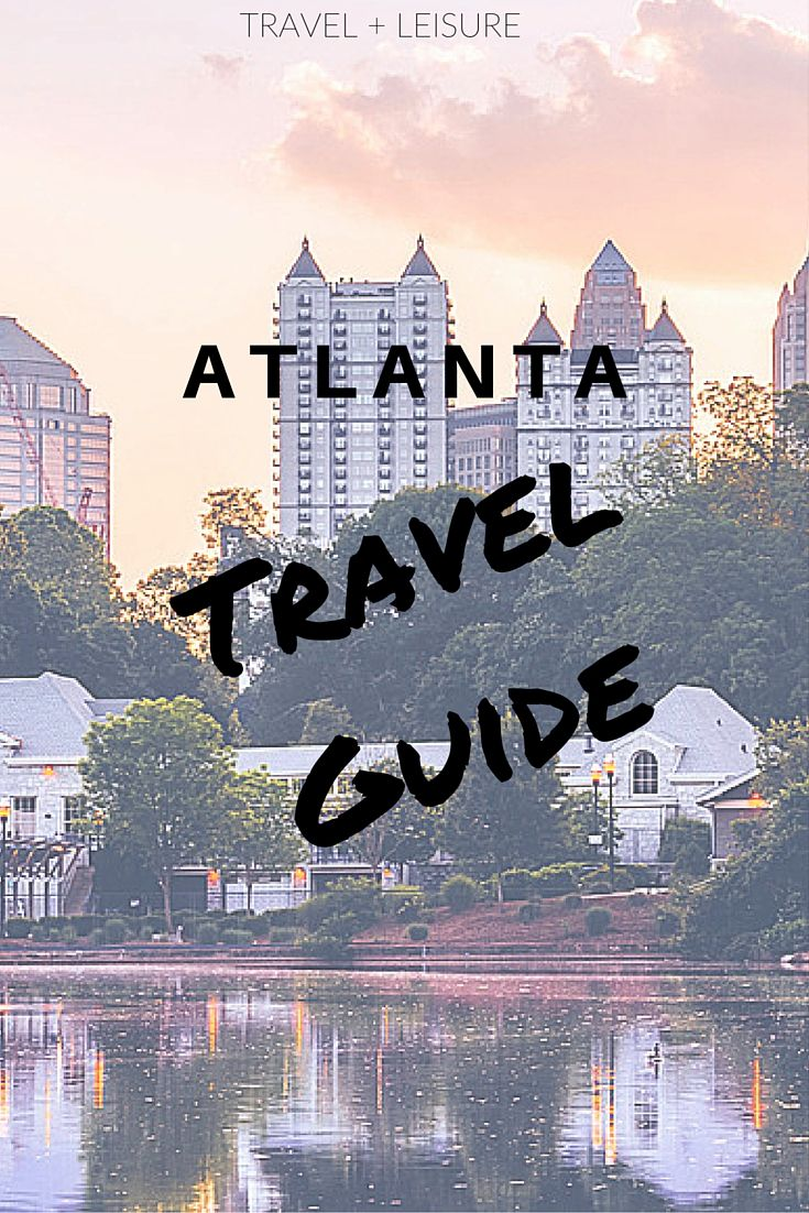 Discover Travel + Leisure's exclusive Atlanta travel guide, complete with restaurants, hotels, and things to do!