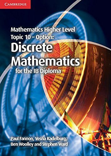 This title forms part of the completely new Mathematics for the IB Diploma series. This highly illustrated book covers topic 10 of the IB Diploma Higher Level Mathematics syllabus, the optional topic Discrete Mathematics. ISBN: 9781107449213