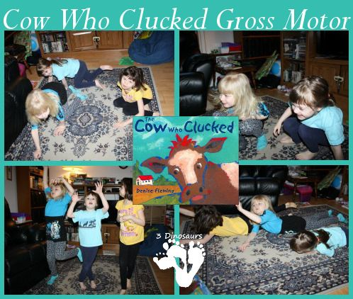 Cow Who Clucked Gross Motor - 3Dinosaurs.com