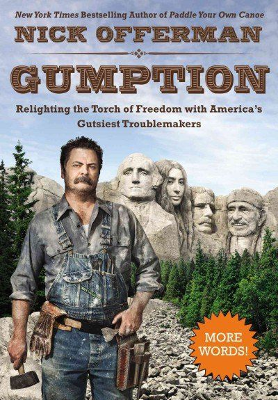 """Dullum File: Review of Nick Offerman's """"Gumption"""""""