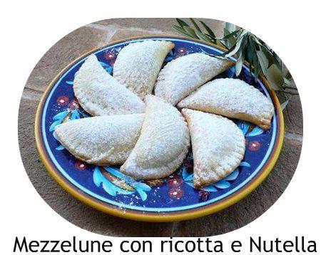 a.c: Mezzelune con ricotta e Nutella