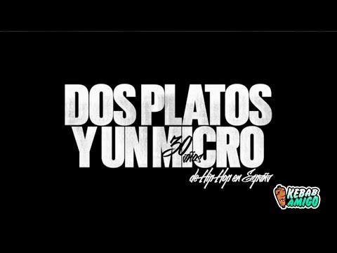 DOCUMENTAL HIP HOP - Dos platos y un micrófono. 30 años de hip hop en España…